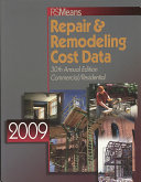 Repair & Remodeling Cost Data 2009