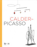 Calder  Picasso  Two Masters in Dialogue
