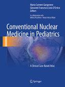 Conventional Nuclear Medicine in Pediatrics Book