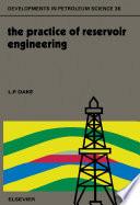 The Practice of Reservoir Engineering Book