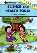 Science and Health Today Kindergarten