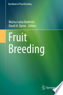 """Fruit Breeding"" by Maria Luisa Badenes, David H. Byrne"
