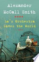 La's Orchestra Saves the World