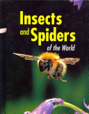 Insects and Spiders of the World