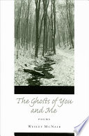 The Ghosts of You and Me