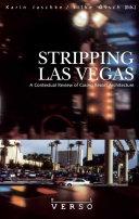 Stripping Las Vegas