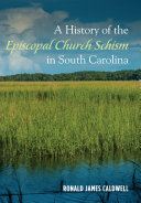A History of the Episcopal Church Schism in South Carolina - Seite 402