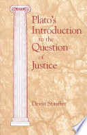 Plato s Introduction to the Question of Justice Book