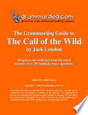 Grammardog Guide to The Call of the Wild Book