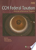 Federal Taxation: Comprehensive Topics 2009