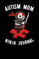 Autism Mom Ninja Journal