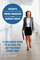 Secrets of a Hiring Manager Turned Career Coach