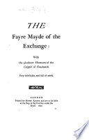 The faire maid of the Exchange  1607  A woman killed with kindnesse  1607  The four prentises of London  1615  The fair maid of the west  1631