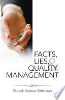 Facts  Lies  and Quality Management