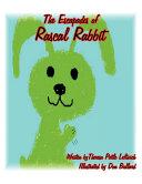 The Escapades of Rascal Rabbit