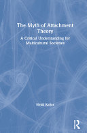 The Myth of Attachment Theory