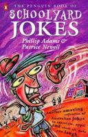 The Penguin Book of Schoolyard Jokes