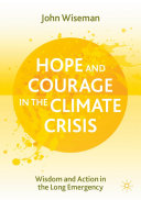 Hope and Courage in the Climate Crisis