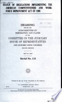 Status Of Regulations Implementing The American Competitiveness And Workforce Improvement Act Of 1998