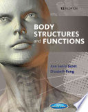 """Body Structures and Functions"" by Ann Senisi Scott, Elizabeth Fong"