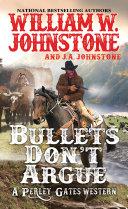 Bullets Don't Argue [Pdf/ePub] eBook