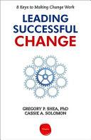 Pdf Leading Successful Change