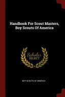 Handbook for Scout Masters  Boy Scouts of America