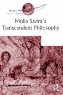 Mulla Sadra's Transcendent Philosophy