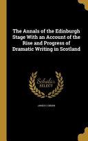 Annals Of The Edinburgh Stage