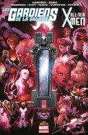 Les Gardiens de la Galaxie/All-New X-Men