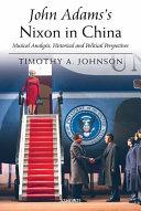 John Adams s Nixon in China