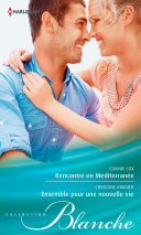 Rencontre en Méditerranée - Ensemble pour une nouvelle vie Pdf/ePub eBook