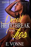Deceit, Heartbreak and Lies