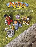 Akiko and the Great Wall of Trudd [Pdf/ePub] eBook