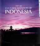 Top 100 Cultural Wonders of Indonesia