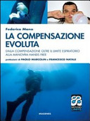 La compensazione evoluta. Dalla compensazione oltre il limite respiratorio alla manovra hands free