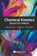 Chemical Kinetics  Beyond The Textbook