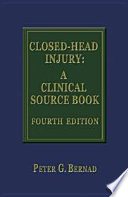 Closed Head Injury: A Clinical Source Book 3rd Edition