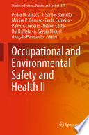 Occupational and Environmental Safety and Health II