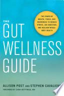 The Gut Wellness Guide