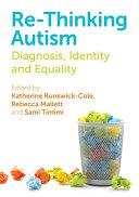 Re-Thinking Autism