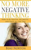 No More Negative Thinking