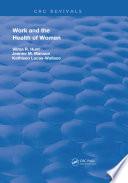 Work & The Health Of Women