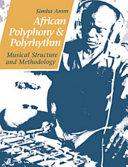 African Polyphony and Polyrhythm