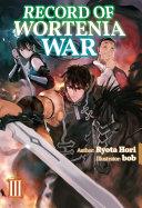 Record of Wortenia War: Volume 3 [Pdf/ePub] eBook