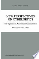 New Perspectives on Cybernetics