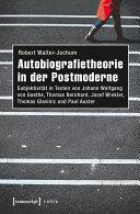 Autobiografietheorie in der Postmoderne