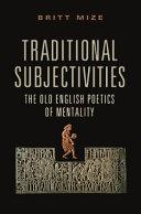 Traditional Subjectivities