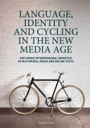 Language, Identity and Cycling in the New Media Age: Exploring ...
