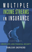 Multiple Income Streams in Insurance